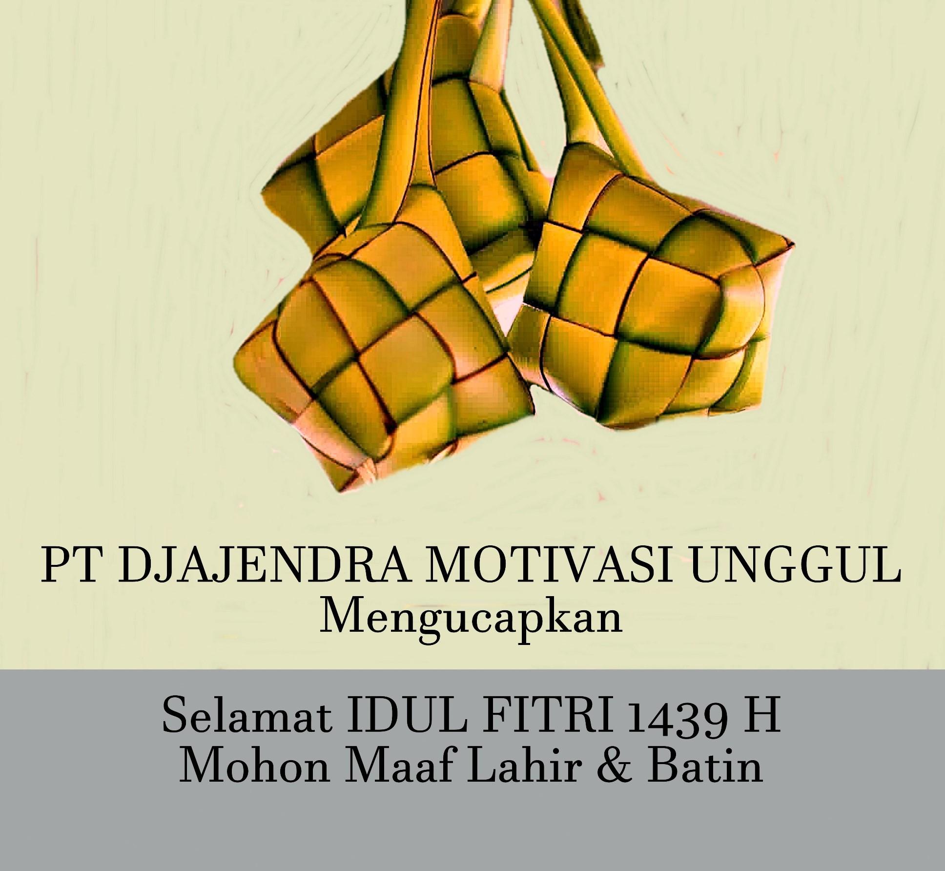 SELAMAT IDUL FITRI 1439 H / 2018
